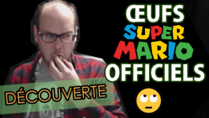 Découverte : œufs Super Mario officiels